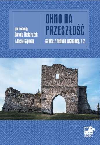 Okno_na_przeszlosc_t.2
