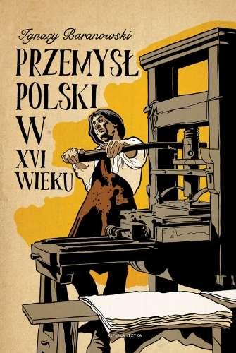Przemysl_polski_w_XVI_wieku