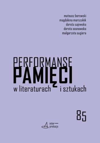 Performanse_pamieci_w_literaturach_i_sztukach