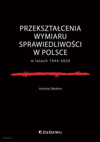 Przeksztalcenia_wymiaru_sprawiedliwosci_w_Polsce_w_latach_1944_2020
