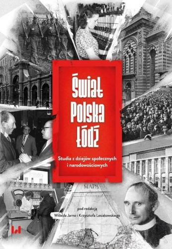 Swiat___Polska___Lodz._Studia_z_dziejow_spolecznych_i_narodowosciowych