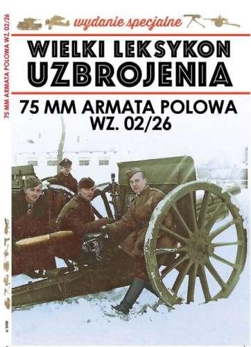 WLU._Wydanie_specjalne._75_mm_armata_polowa_wz._02_26
