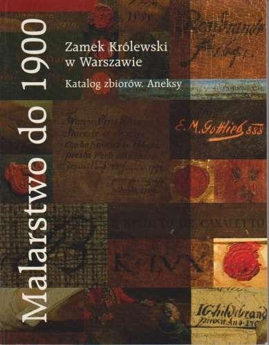 Malarstwo_do_1900._Katalog_zbiorow___Aneksy