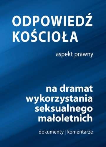 Odpowiedz_Kosciola_na_dramat_wykorzystania_seksualnego_maloletnich._Aspekt_prawny