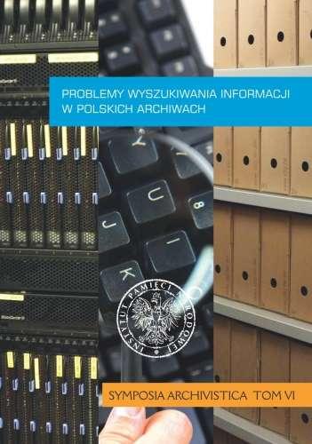 Problemy_wyszukiwania_informacji_w_polskich_archiwach._Symposia_Archivistica__t._VI