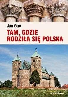 Tam__gdzie_rodzila_sie_Polska