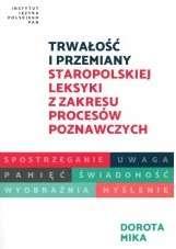 Trwalosc_i_przemiany_staropolskiej_leksyki_z_zakresu_procesow_poznawczych