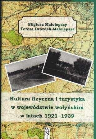 Kultura_fizyczna_i_turystyka_w_wojewodztwie_wolynskim_w_latach_1921_1939