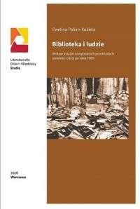 Biblioteka_i_ludzie._Motyw_ksiazki_w_wybranych_przekladach_powiesci_obcej_po_roku_1989