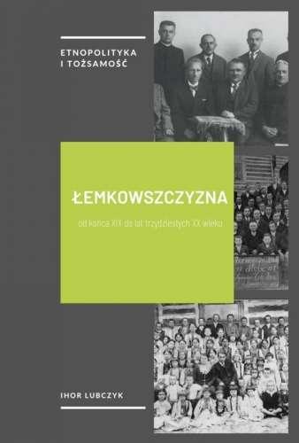 Lemkowszczyzna_od_konca_XIX_do_lat_trzydziestych_XX_wieku