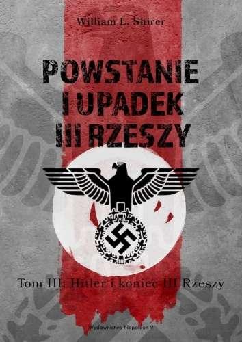 Powstanie_i_upadek_III_Rzeszy__t._III__Hitler_i_koniec_III_Rzeszy