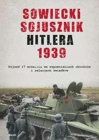 Sowiecki_sojusznik_Hitlera_1939._Najazd_17_wrzesnia_we_wspomnieniach_obroncow_i_relacjach_swiadkow