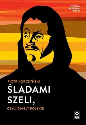 Sladami_Szeli__czyli_diably_polskie