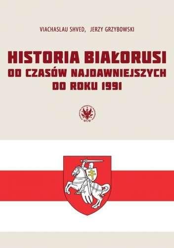 Historia_Bialorusi_od_czasow_najdawniejszych_do_roku_1991
