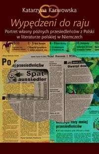 Wypedzeni_do_raju._Portret_wlasny_poznych_przesiedlencow_z_Polski_w_literaturze_polskiej_w_Niemczech