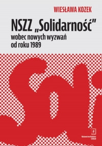 NSZZ__Solidarnosc__wobec_nowych_wyzwan_od_roku_1989