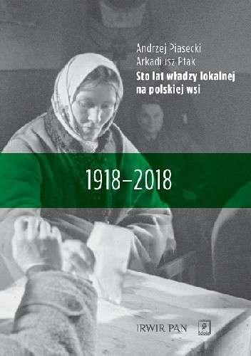 Sto_lat_wladzy_lokalnej_na_polskiej_wsi_1918_2018