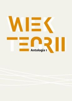 Wiek_teorii._Antologia_1