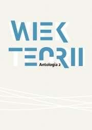 Wiek_teorii._Antologia_2