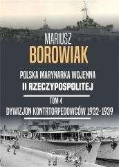Polska_Marynarka_Wojenna_II_Rzeczypospolitej__t._4__Dywizjon_kontrtorpedowcow_1932_1939