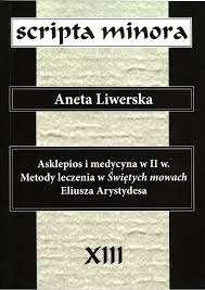 Asklepios_i_medycyna_w_II_w._Metody_leczenia_w_Swietych_mowach_Eliusza_Arystydesa._Scripta_minora_XIII