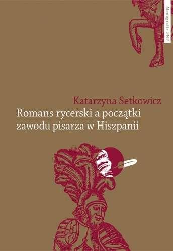 Romans_rycerski_a_poczatki_zawodu_pisarza_w_Hiszpanii