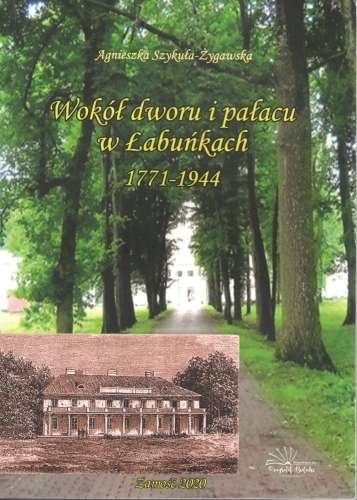 Wokol_dworu_i_palacu_w_Labunkach_1771_1944