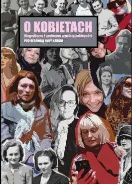 O_kobietach._Biograficzne_i_spoleczne_wymiary_kobiecosci