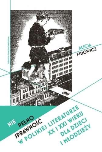 Niepelnosprawnosc_w_polskiej_literaturze_XX_i_XXI_wieku_dla_dzieci_i_mlodziezy