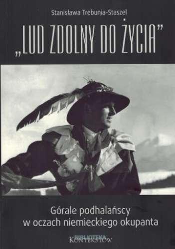 Lud_zdolny_do_zycia._Gorale_podhalanscy_w_oczach_niemieckiego_okupanta