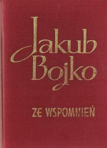 Jakub_Bojko_ze_wspomnien