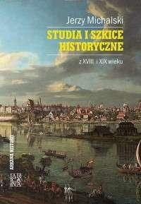 Studia_i_szkice_historyczne_z_XVIII_i_XIX_wieku
