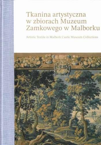 Tkanina_artystyczna_w_zbiorach_Muzeum_Zamkowego_w_Malborku._Artistic_Textile_in_Malbork_Castle_Muzeum_Collection