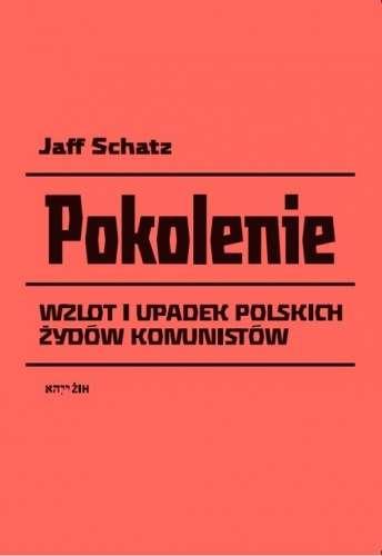 Pokolenie._Wzlot_i_upadek_polskich_Zydow_komunistycznych