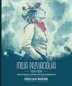 Moja_Przyjaciolka_1934_1939._Przeboj_prasy_zninskich_zakladow_wydawniczych