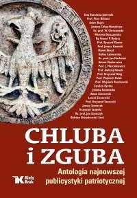 Chluba_i_zguba._Antologia_najnowszej_publicystyki_patriotycznej