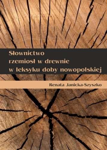 Slownictwo_rzemiosl_w_drewnie_w_leksyku_doby_nowopolskiej