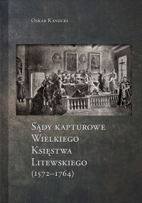 Sady_kapturowe_Wielkiego_Ksiestwa_litewskiego__1572_1764_