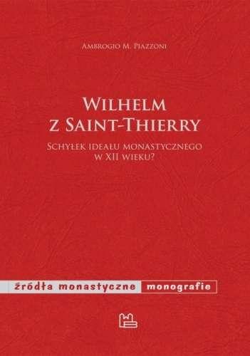 Wilhelm_z_Saint_Thierry._Schylek_idealu_monastycznego_w_XII_wieku