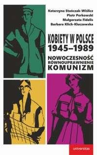 Kobiety_w_Polsce_1945_1989._Nowoczesnosc._Rownouprawnienie._Komunizm