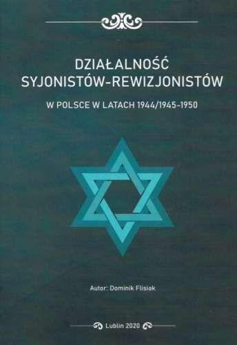 Dzialalnosc_syjonistow_rewizjonistow_w_Polsce_w_latach_1944_1945_1950