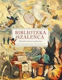 Biblioteka_szalenca._Najwieksze_kurioza_wydawnicze