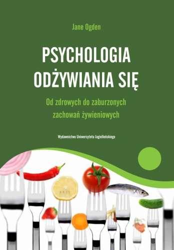 Psychologia_odzywiania_sie._Od_zdrowych_do_zaburzonych_zachowan_zywieniowych
