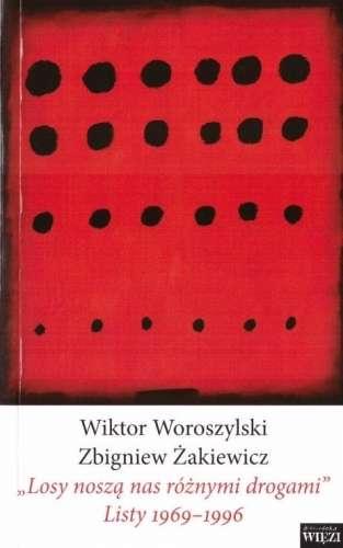 Losy_nosza_nas_roznymi_drogami._Listy_1969_1996