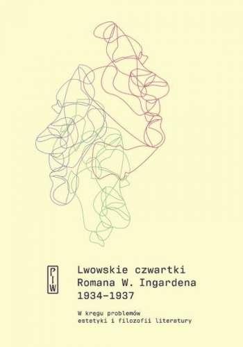 Lwowskie_czwartki_Romana_W._Ingardena_1934_1937._W_kregu_problemow_estetyki_i_filozofii_kultury