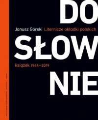 Doslownie._Liternicze_i_typograficzne_okladki_polskich_ksiazek_1944_2019