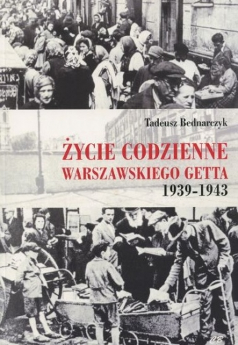 Zycie_codzienne_warszawskiego_getta