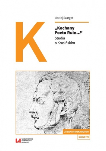 Kochany_Poeto_Ruin..._Studia_o_Krasinskim
