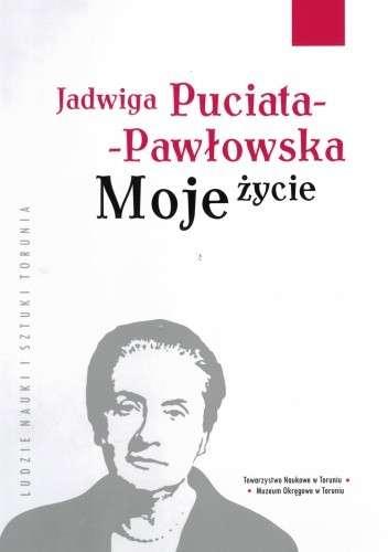 Moje_zycie._Jadwiga_Puciata_Pawlowska