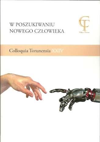 W_poszukiwaniu_nowego_czlowieka._Colloquia_Torunensia_XXIV